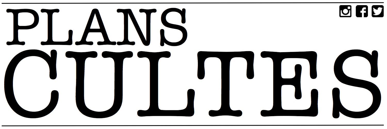 PLANS CULTES - La culture dans tous ses états !
