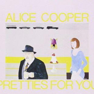 Alice Cooper s'est distingué aussi bien par sa musique que son look. Chantre du shock rock, on entend un univers fidèle à son temps sur son premier album, Pretties for You, sorti le 25 juin 1969, en pleine période psychédélique.