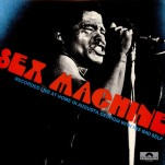Légende de la soul et du funk, James Brown marquera encore un grand coup dans sa carrière en septembre 1970 avec Sex Machine.