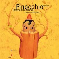 L'affiche résume parfaitement à elle seule la belle exposition en cours au Château de Saint-Maurice, soit la genèse du Pinocchio.